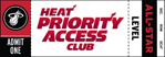 HEAT Priority Access Club: All-Star Level